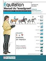 Équitation - Manuel de l'enseignant -Galops 1 à 7, cheval et poney de Catherine Ancelet