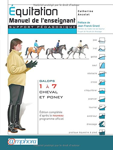 quitation - Manuel de l'enseignant -Galops 1  7, cheval et poney