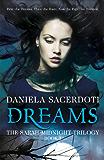 Dreams (The Sarah Midnight Trilogy Book 1)