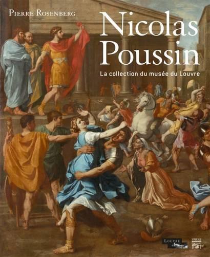 Nicolas Poussin, les tableaux du Louvre