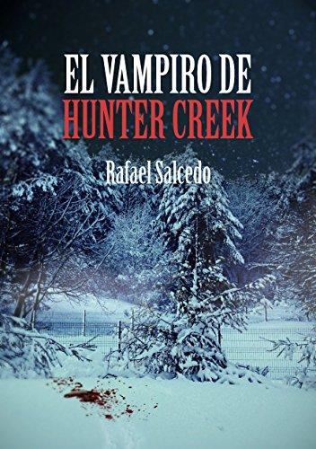 El Vampiro de Hunter Creek por Rafael Salcedo Ramírez