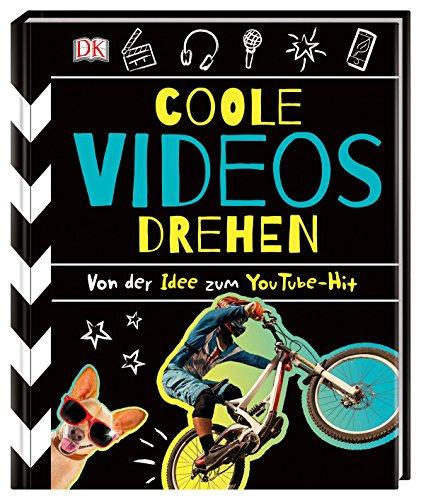 Coole Videos drehen: Von der Idee zum ()