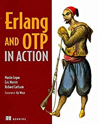 [(Erlang and OTP in Action)] [By (author) Martin Logan ] published on (December, 2010)