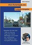USA-Reisetipps.net: USA Reisetipps Kompakt - Bernd Krammer