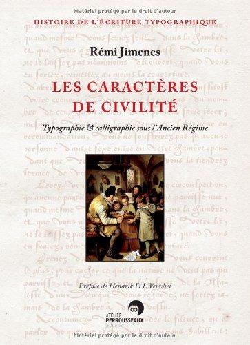 Les caractères de civilité : Typographie et calligraphie sous l'Ancien Régime