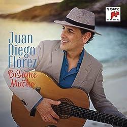 Juan Diego Flórez   Format: MP3-DownloadVon Album:Bésame MuchoErscheinungstermin: 24. August 2018 Download: EUR 1,29