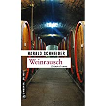 Weinrausch: Palzkis elfter Fall (Kriminalromane im GMEINER-Verlag)