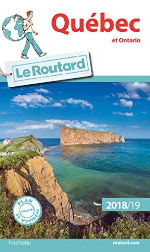 Guide du Routard Québec, Ontario et provinces maritimes 2018/19 par Collectif