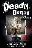 Deadly Dorian (Ward Security Book 3) (English Edition)
