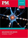Meilensteine der Medizin- P.M. Die Wissensedition