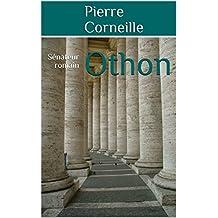 Othon: Sénateur romain (French Edition)
