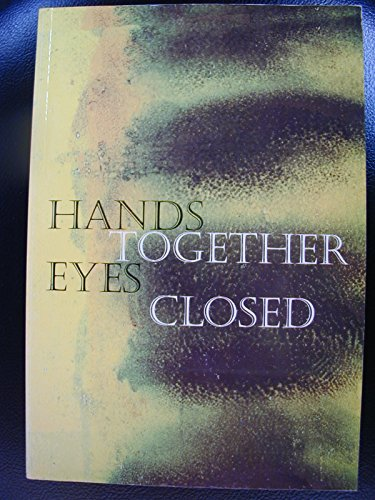 Hands Together, Eyes Closed: A Little Book of Favourite Prayers