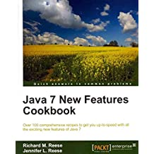 [(Java 7 New Features Cookbook)] [By (author) Richard M. Reese ] published on (February, 2012)