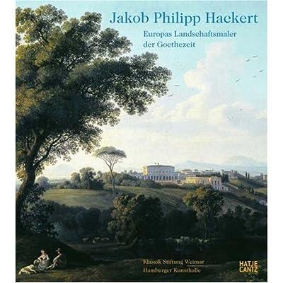 Jakob Philipp Hackert Europas /Allemand