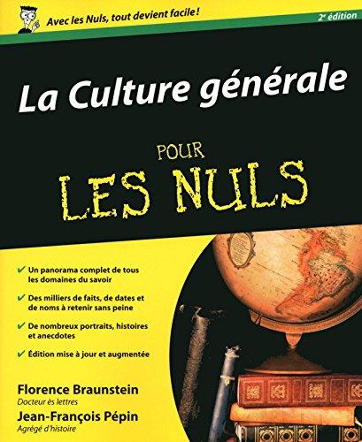La Culture gnrale Pour les Nuls