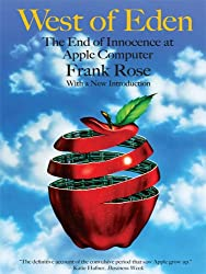 West of Eden: The End of Innocence at Apple Computer (English Edition)