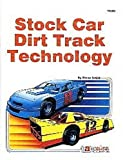 Dirt Track Stock Car Technology by Steve Smith (1-May-1993) Paperback