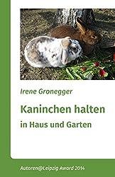 Kaninchen halten in Haus und Garten. Zwergkaninchen und größere Rassen