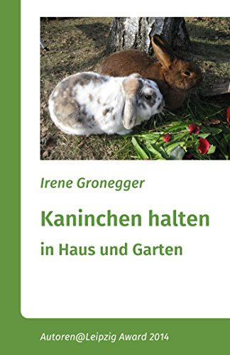 Kaninchen Halten In Haus Und Garten Zwergkaninchen Und Größere