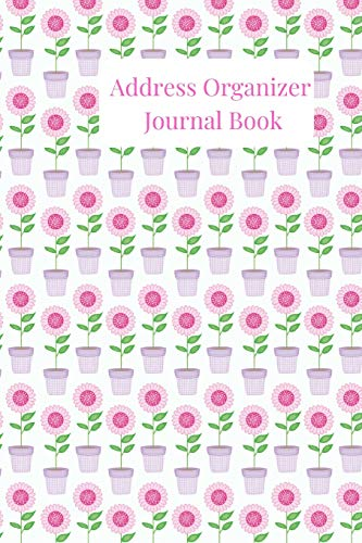 Address Organizer Journal Book: 1.A Pink Flower Pot Garden Alphabetical Small Pocket Address Log and Phone Notebook to Record Contact Names, ... and Emails for organization and Information.