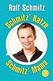 Schmitz' Katze/Schmitz' Mama: Zwei Bestseller in einem Band