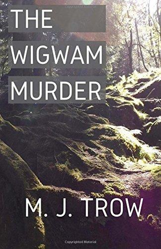 the-wigwam-murder-by-m-j-trow-2016-07-01