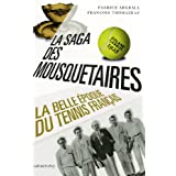 La Saga des mousquetaires : La Belle époque du tennis français (Documents, Actualités, Société)