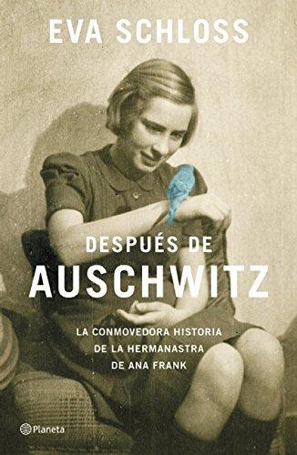 Despu?s de Auschwitz (Spanish Edition) by Eva Schloss (2015-06-02)