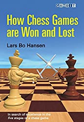 How Chess Games are Won and Lost (English Edition)