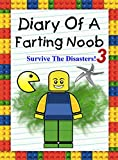 Diary Of A Farting Noob 3: Survive The Disasters! (Noob's Diary)