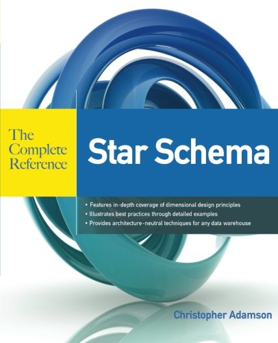 Star Schema: The Complete Reference par Christopher Adamson
