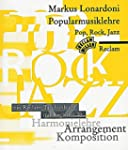 Popularmusiklehre. Pop, Rock, Jazz: H...