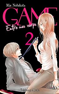 GAME : Entre nos corps Edition simple Tome 2