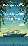 'Betreff: Einladung zu einer Kreuzfahrt' von Bodo Kirchhoff