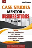 Case Studies Mentor in Business Studies Class- XII