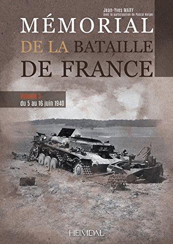 Descargar Libro Mémorial De La Bataille De France: Du 5 Au 16 Juin 1940 de Jean-Yves Mary