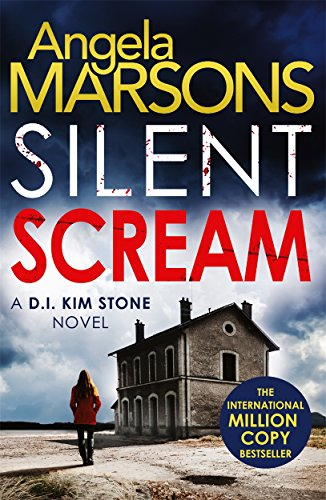 Silent Scream: An edge of your seat serial killer thriller (Detective Kim Stone Crime Thriller series)