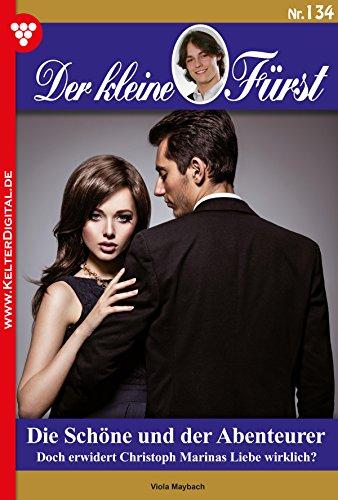der-kleine-furst-134-adelsroman-die-schone-und-der-abenteurer-german-edition