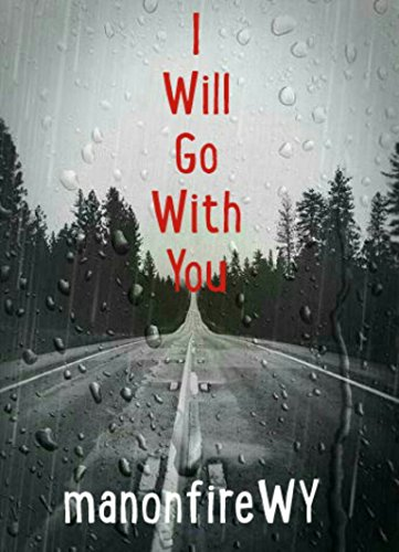 i-will-go-with-you-a-poetry-novel-english-edition