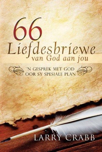 66 Liefdesbriewe van God aan jou (Afrikaans Edition)
