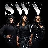 Songtexte von SWV - I Missed Us