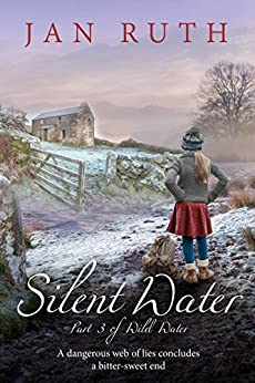 Silent Water (The Wild Water Series: 3) by [Ruth, Jan]