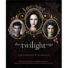 [(The Twilight Saga: The Complete Film Archive : Memories, Mementos, and Other Treasures from the Creative Team Behind the Beloved Motion Pictures)] [By (author) Robert Abele] published on (October, 2012)