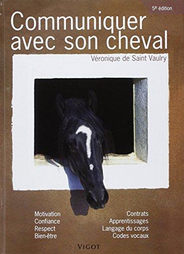Communiquer avec son cheval par Véronique de Saint Vaulry
