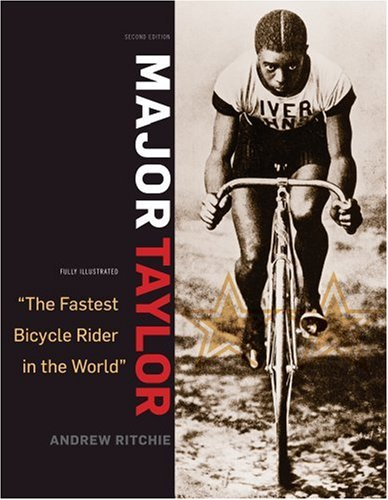 Major Taylor: The Fastest Bicycle Racer in the World por Andrew Ritchie M a