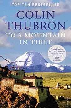 To a Mountain in Tibet by [Thubron, Colin]
