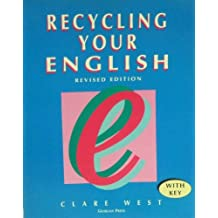 Recycling Your English: With Key