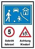 HB_Druck Spielstraße Schrittfahren Achtung Kinder Schild A2 (420x594mm)
