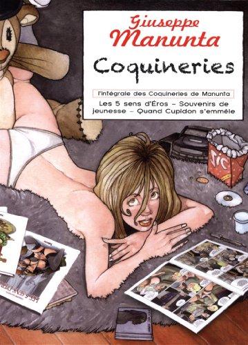 Coquineries : Coffret 3 volumes : Les 5 sens d'Eros ; Souvenirs de jeunesse ; Quand Cupidon s'emmèle