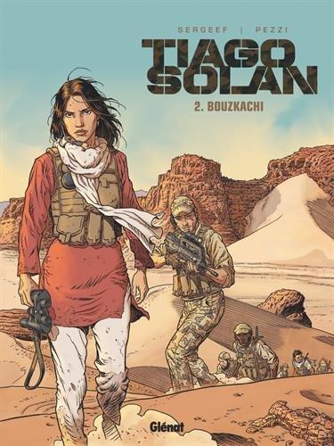 Tiago Solan - Tome 02: Bouzkachi